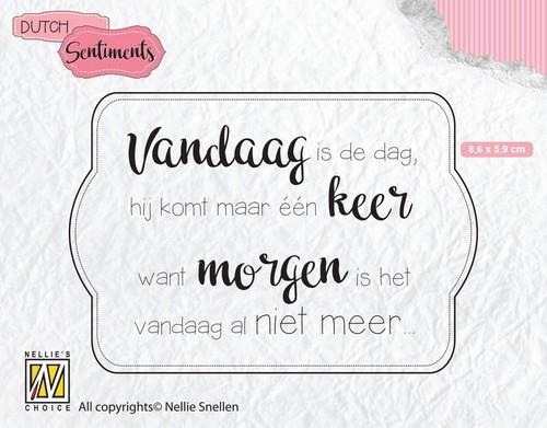 Nellies Choice Clearstempel Sentiments - Vandaag is de dag (NL) SENC011 86x59mm (12-18)